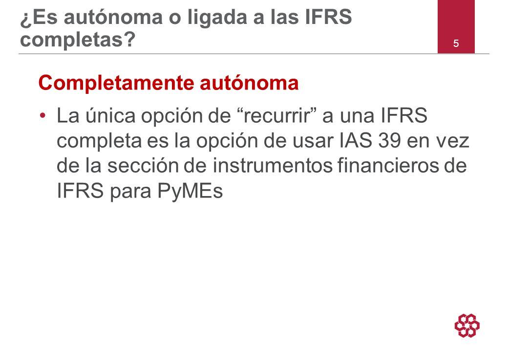 ¿Es autónoma o ligada a las IFRS completas