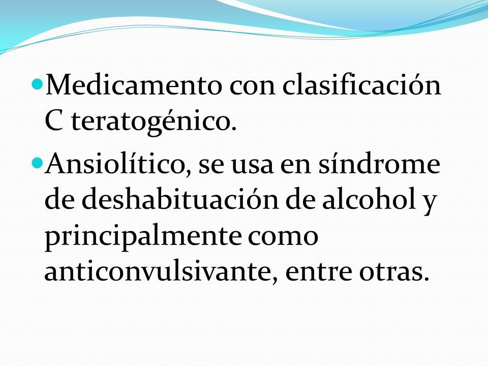 Medicamento con clasificación C teratogénico.