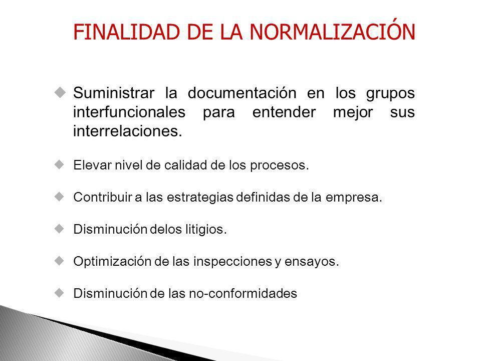 FINALIDAD DE LA NORMALIZACIÓN