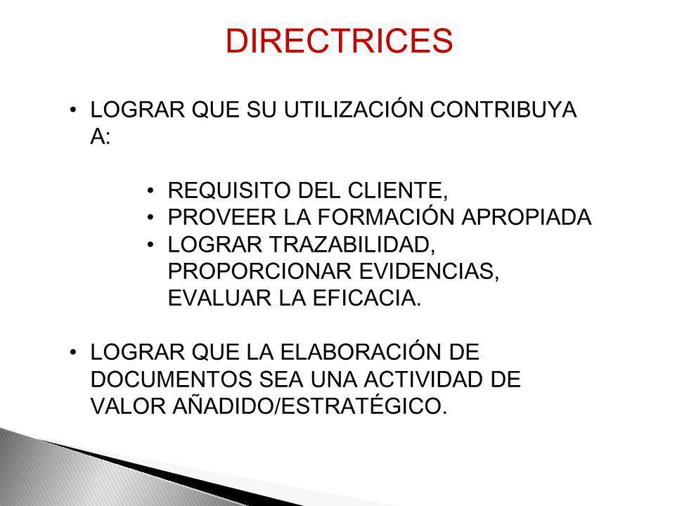 DIRECTRICES LOGRAR QUE SU UTILIZACIÓN CONTRIBUYA A: