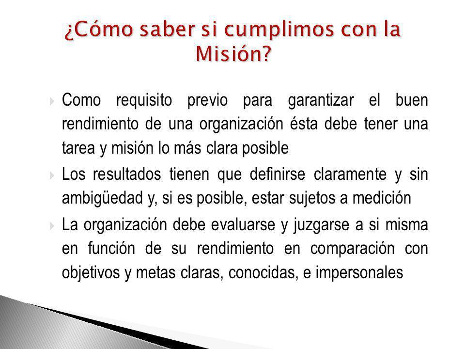 ¿Cómo saber si cumplimos con la Misión
