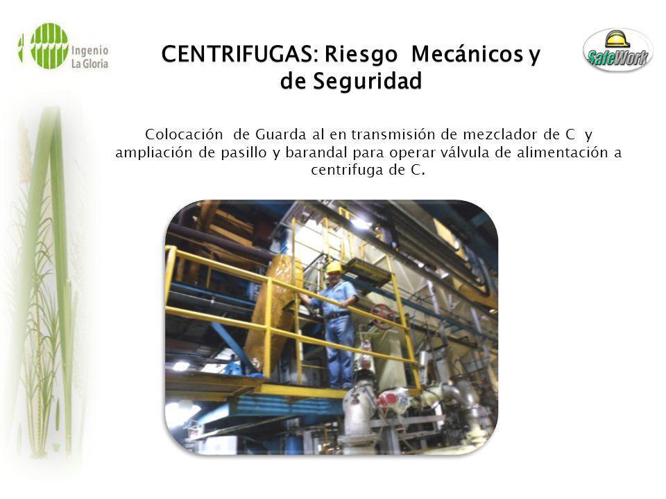 CENTRIFUGAS: Riesgo Mecánicos y de Seguridad