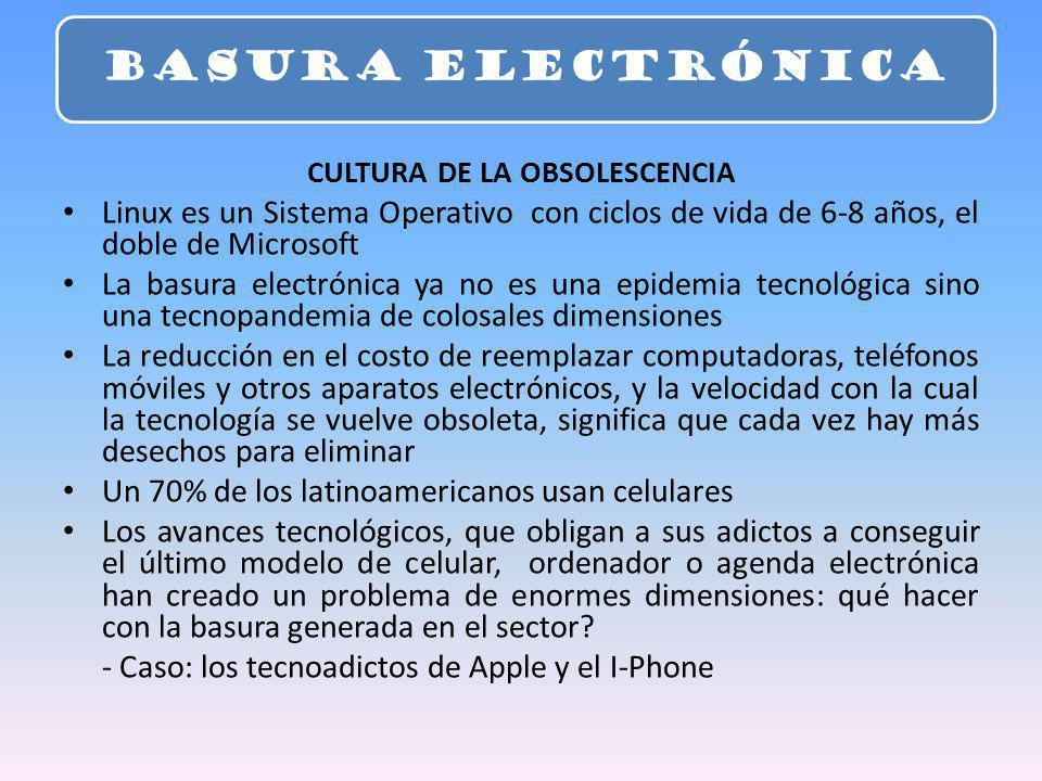 CULTURA DE LA OBSOLESCENCIA