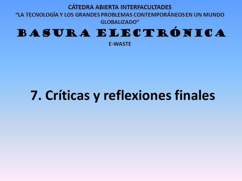 7. Críticas y reflexiones finales