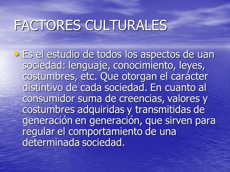 FACTORES CULTURALES