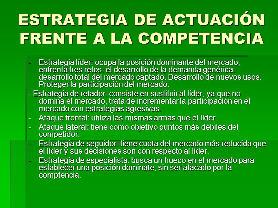 ESTRATEGIA DE ACTUACIÓN FRENTE A LA COMPETENCIA