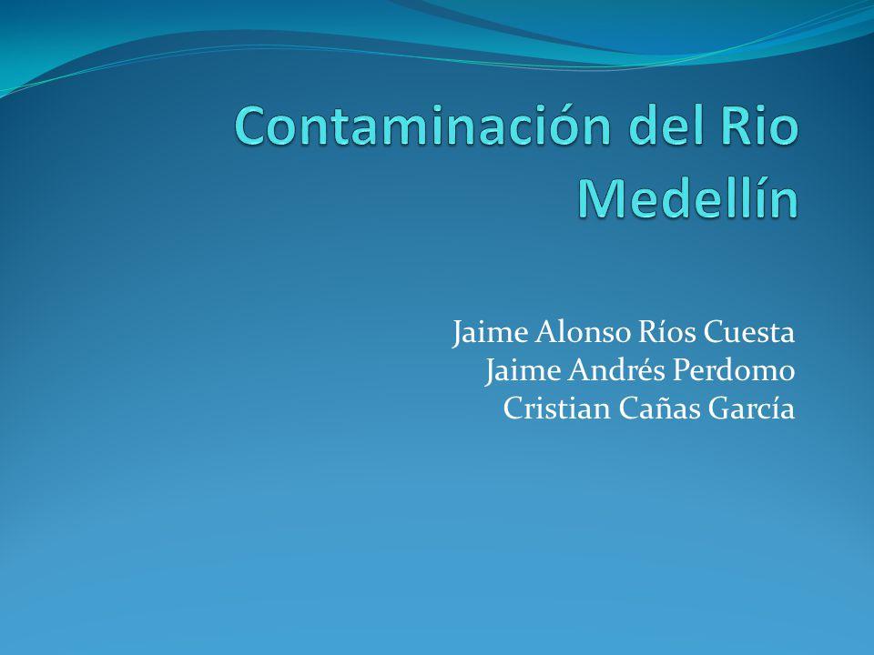Contaminación del Rio Medellín