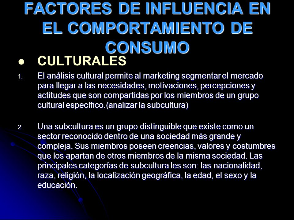 FACTORES DE INFLUENCIA EN EL COMPORTAMIENTO DE CONSUMO