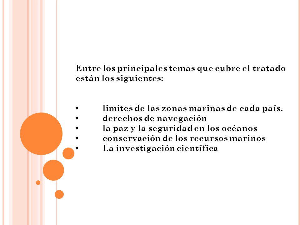 Entre los principales temas que cubre el tratado están los siguientes:
