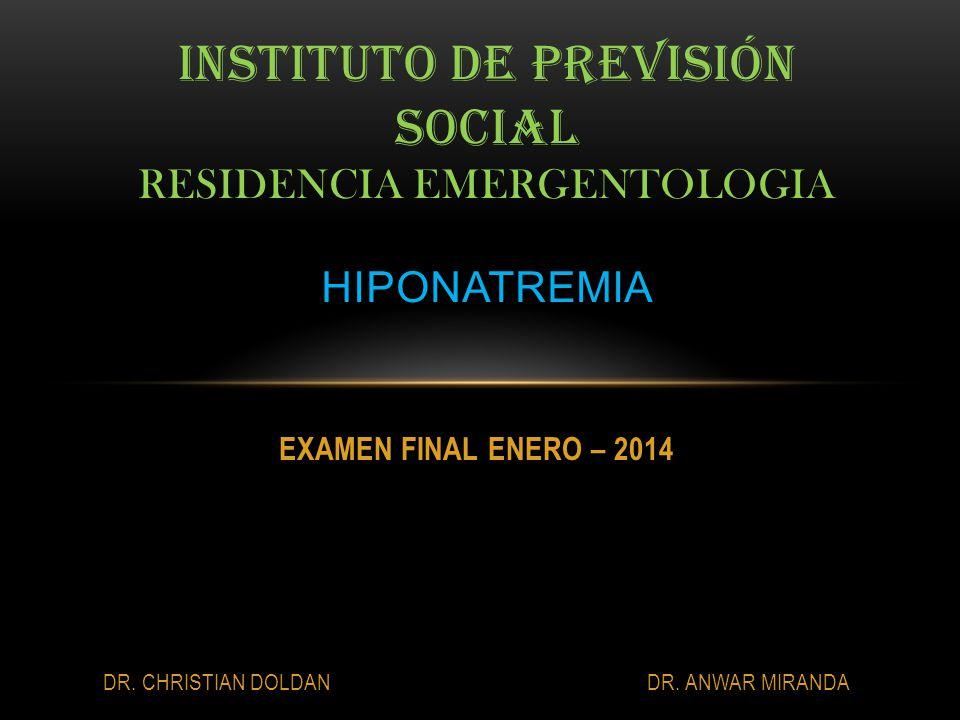 Instituto de previsión social residencia Emergentologia hiponatremia