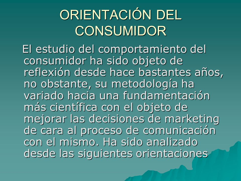 ORIENTACIÓN DEL CONSUMIDOR