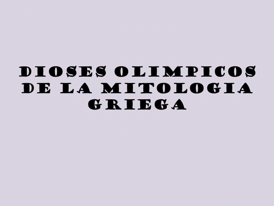 DIOSES OLIMPICOS DE LA MITOLOGIA GRIEGA