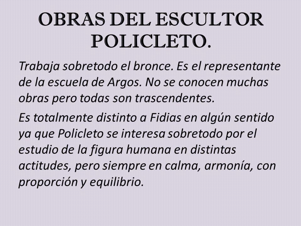 OBRAS DEL ESCULTOR POLICLETO.