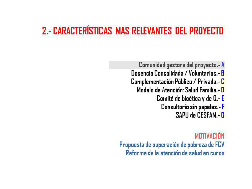 2.- CARACTERÍSTICAS MAS RELEVANTES DEL PROYECTO