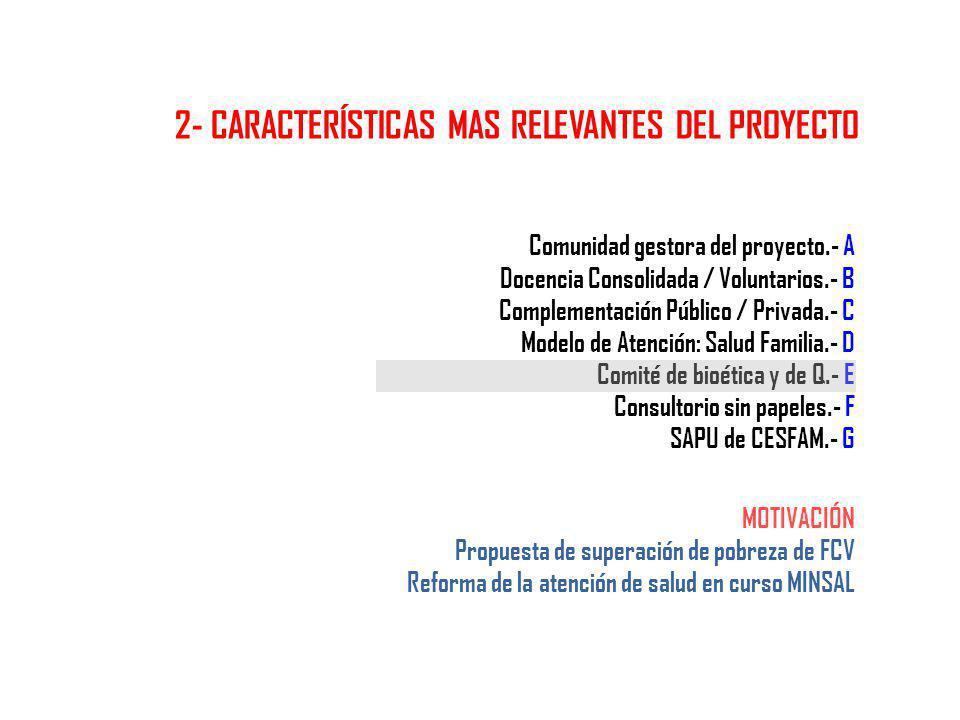 2- CARACTERÍSTICAS MAS RELEVANTES DEL PROYECTO