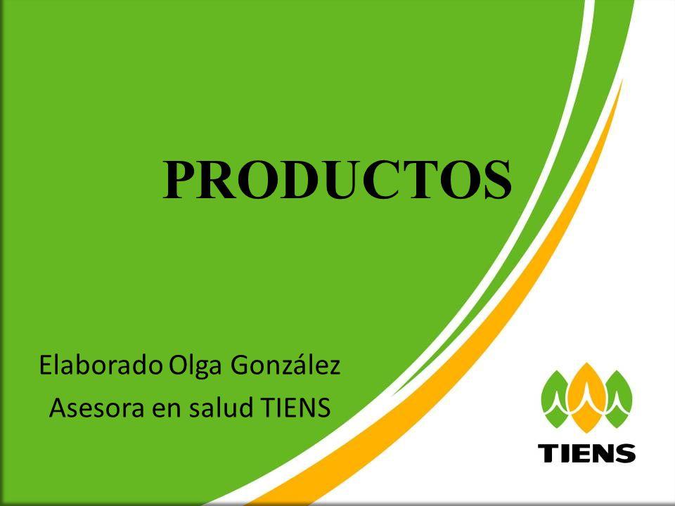 Elaborado Olga González Asesora en salud TIENS