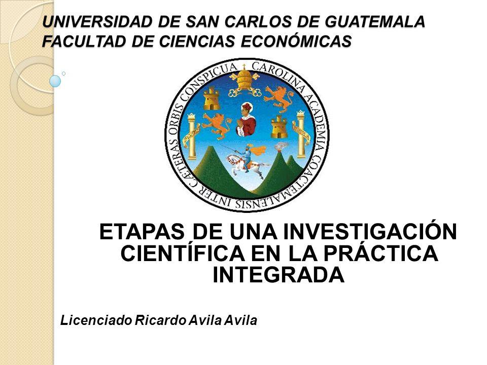 UNIVERSIDAD DE SAN CARLOS DE GUATEMALA FACULTAD DE CIENCIAS ECONÓMICAS