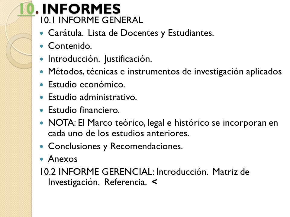 10. INFORMES 10.1 INFORME GENERAL