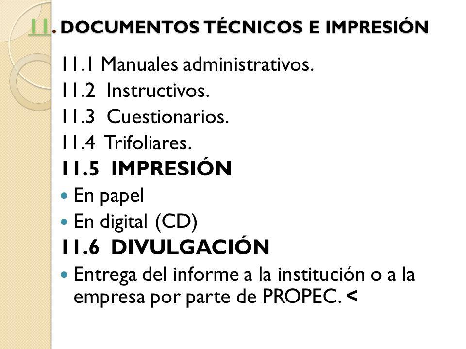 11. DOCUMENTOS TÉCNICOS E IMPRESIÓN