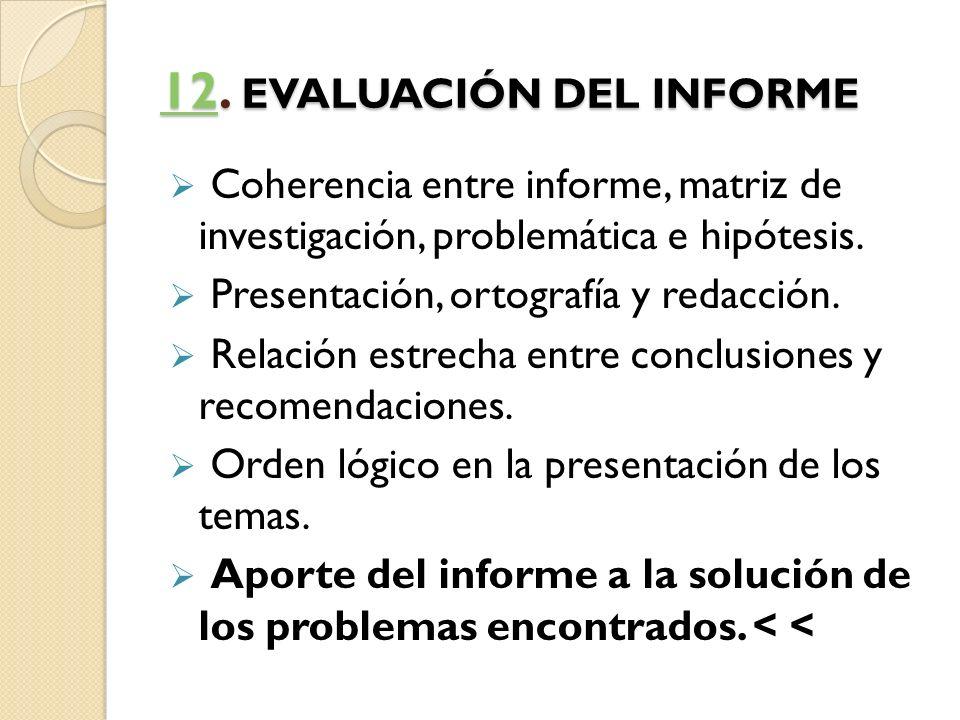 12. EVALUACIÓN DEL INFORME