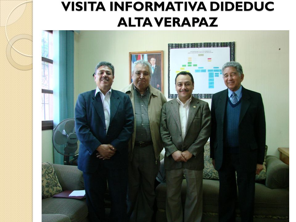 VISITA INFORMATIVA DIDEDUC ALTA VERAPAZ