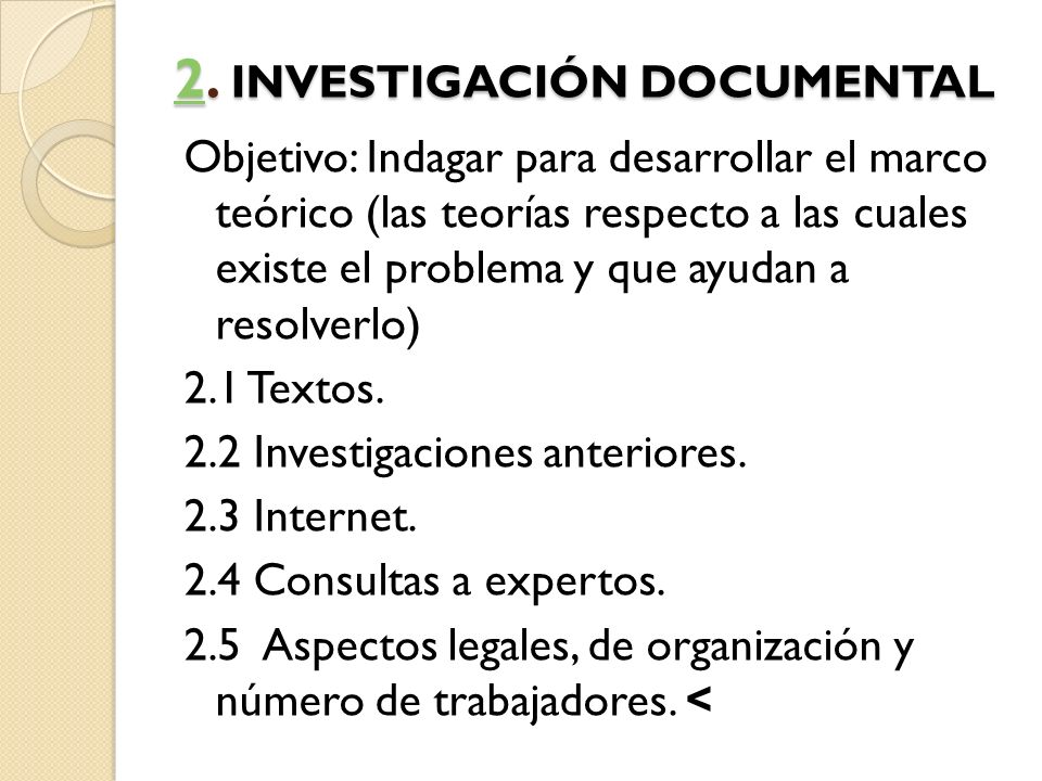 2. INVESTIGACIÓN DOCUMENTAL