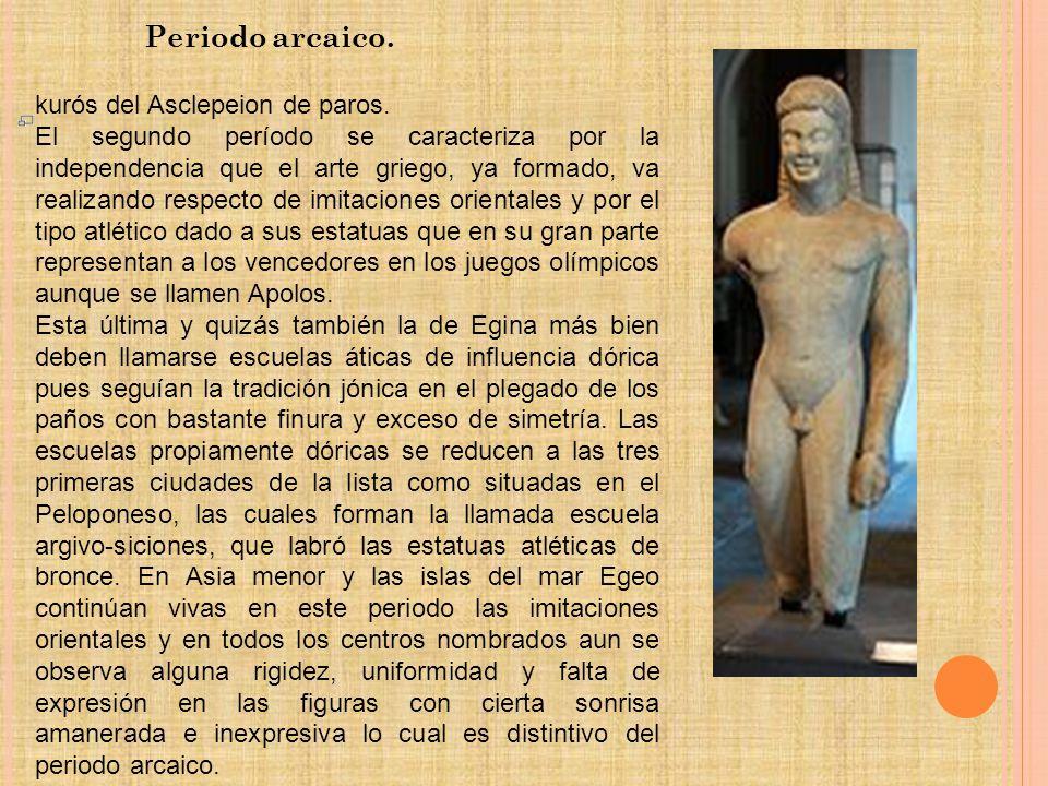 Periodo arcaico. kurós del Asclepeion de paros.