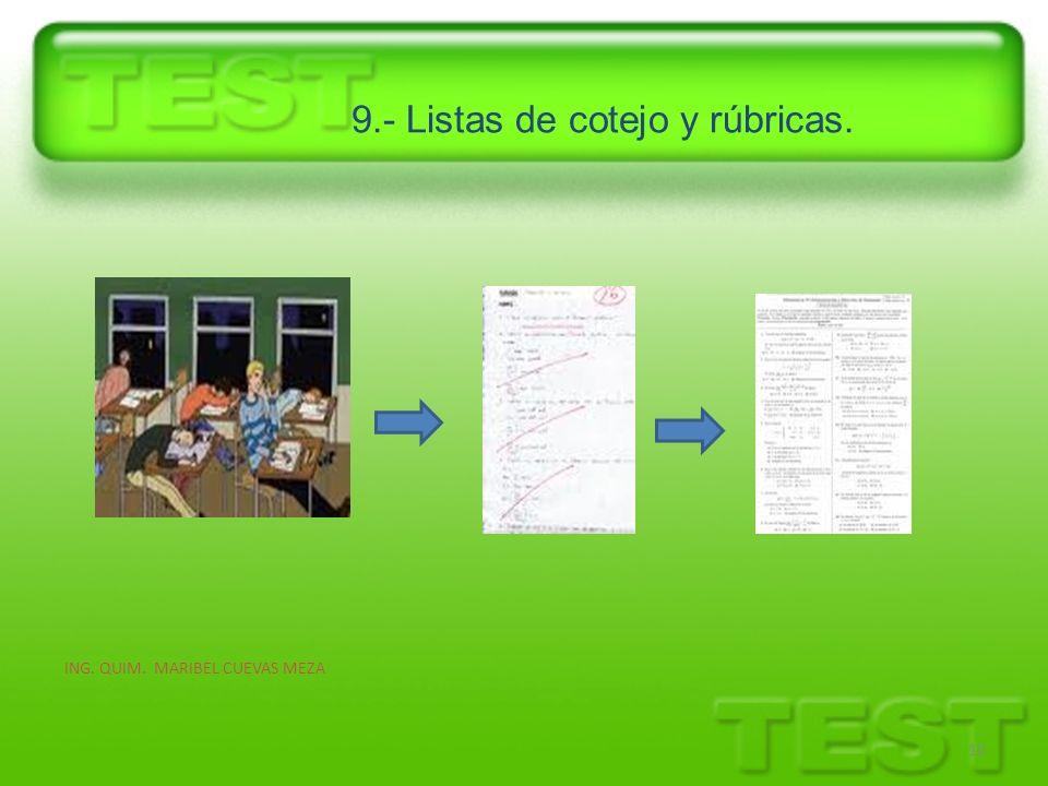 9.- Listas de cotejo y rúbricas.