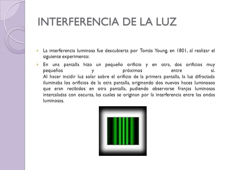 INTERFERENCIA DE LA LUZ
