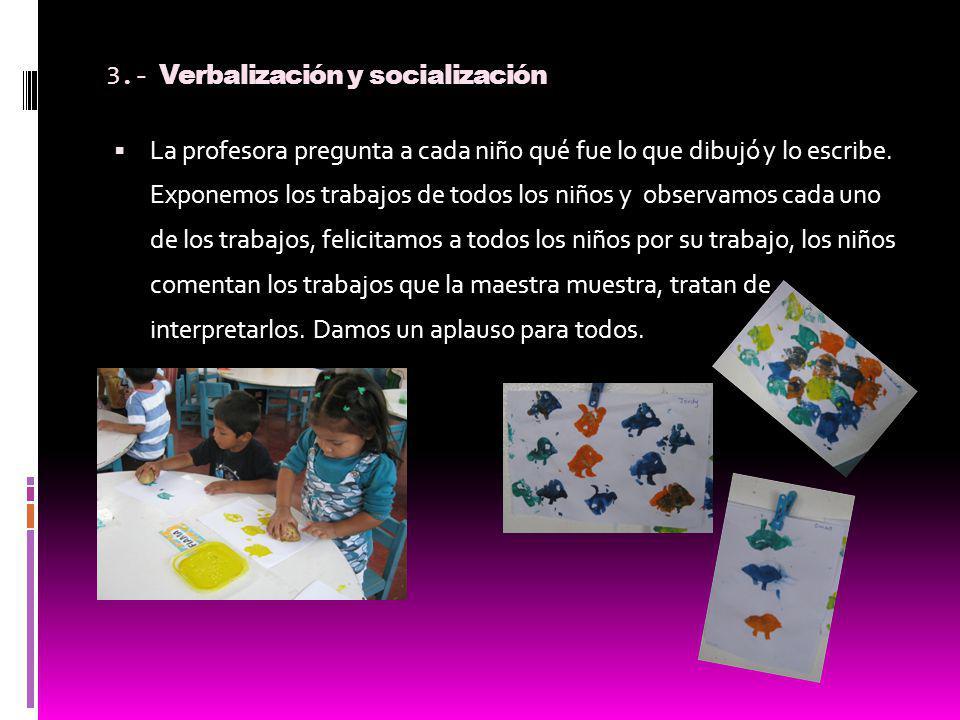 3.- Verbalización y socialización