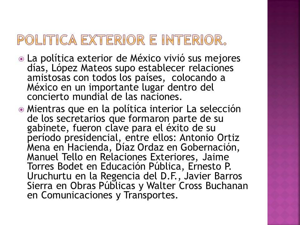 Politica exterior e interior.