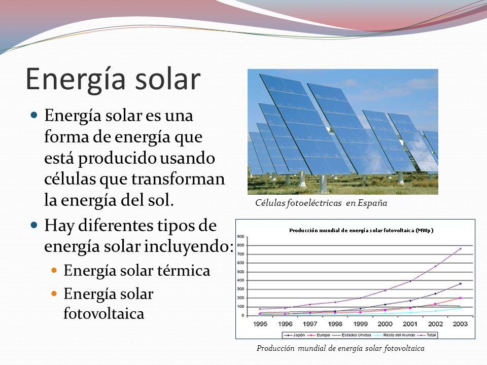 Energía solar Energía solar es una forma de energía que está producido usando células que transforman la energía del sol.