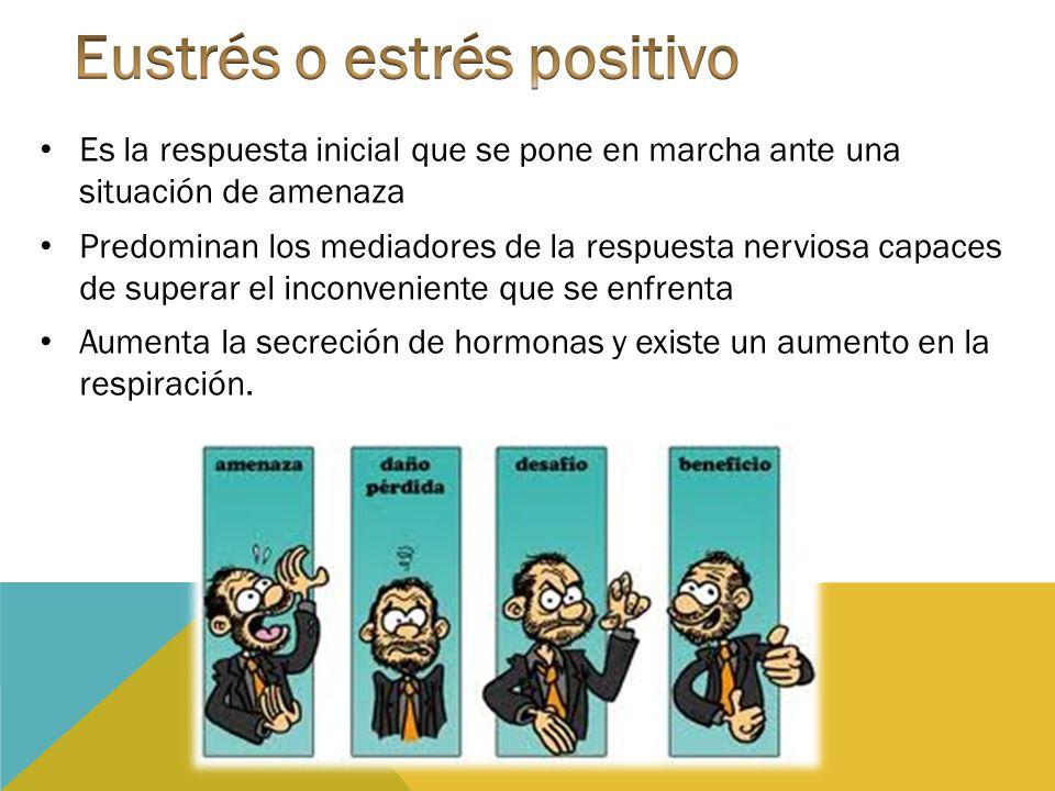 Eustrés o estrés positivo