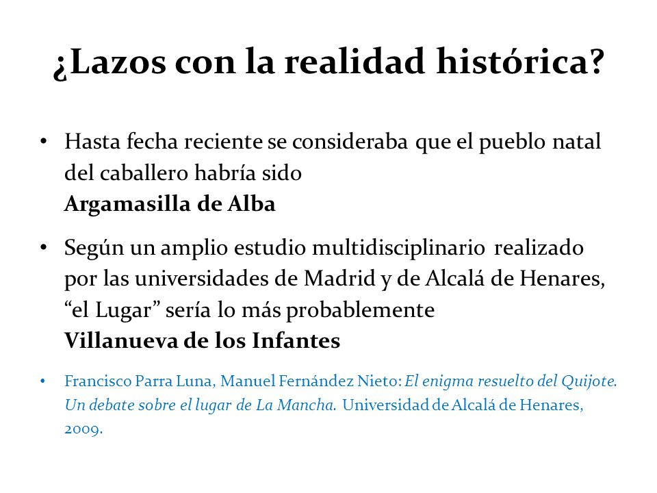 ¿Lazos con la realidad histórica