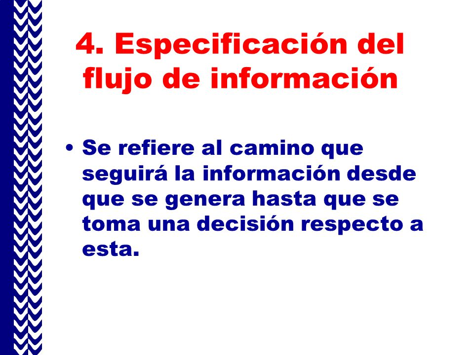 4. Especificación del flujo de información