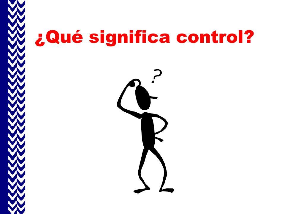 ¿Qué significa control