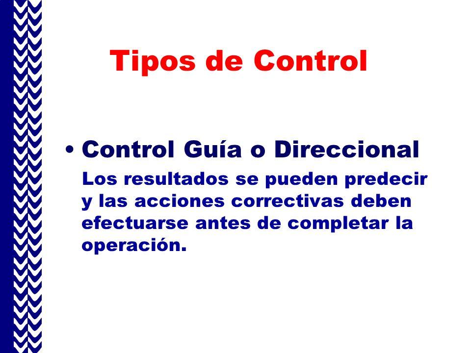 Tipos de Control Control Guía o Direccional