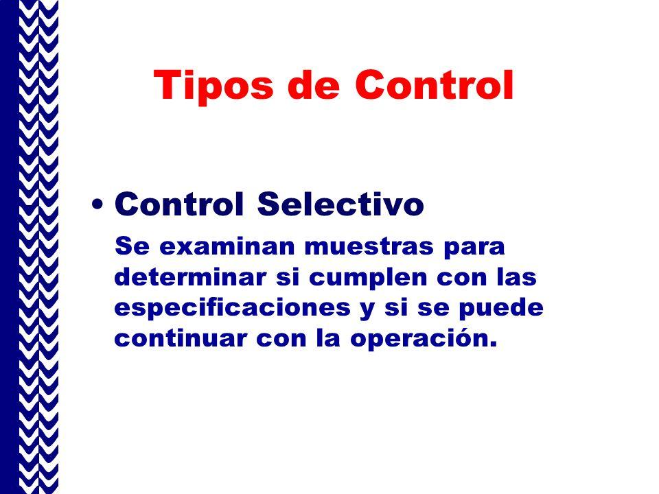 Tipos de Control Control Selectivo
