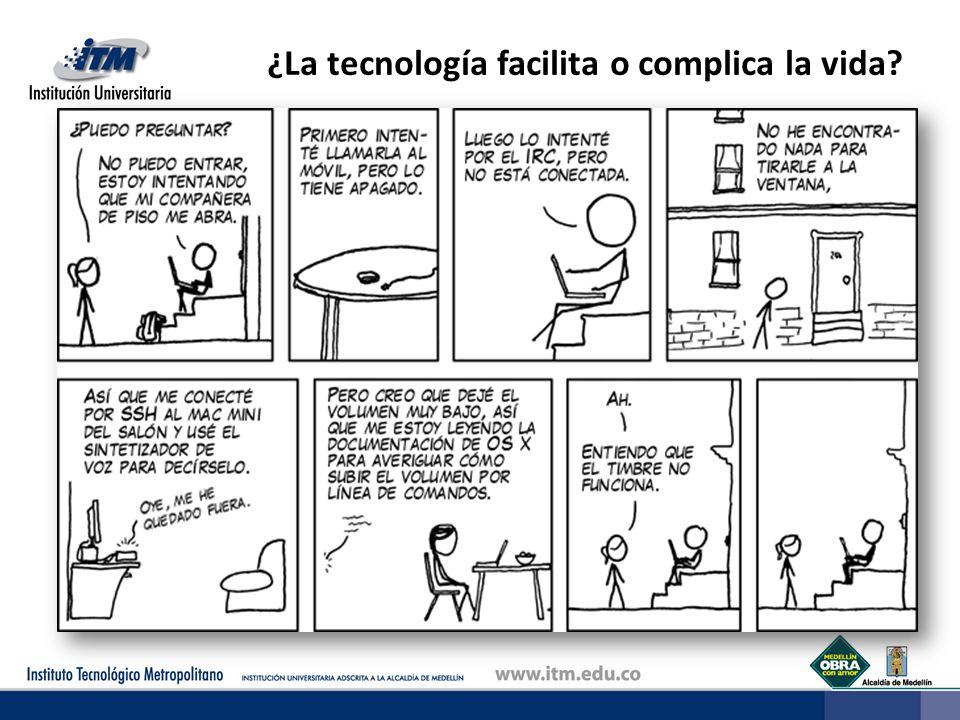 ¿La tecnología facilita o complica la vida