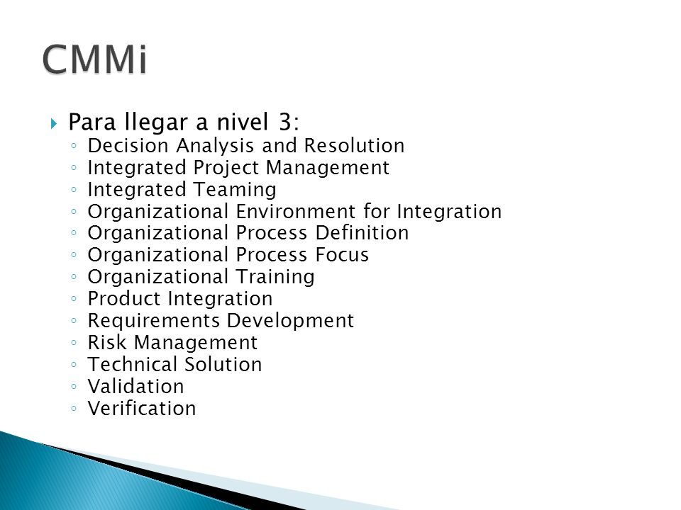 CMMi Para llegar a nivel 3: Decision Analysis and Resolution