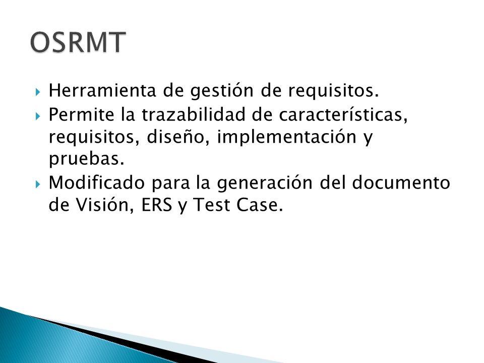 OSRMT Herramienta de gestión de requisitos.