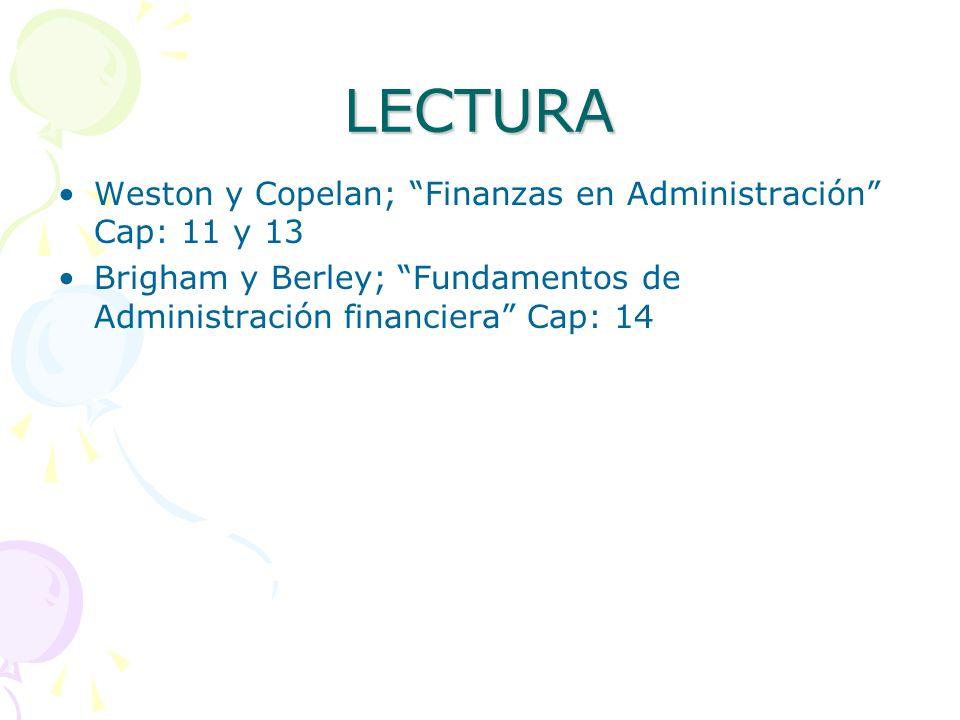 LECTURA Weston y Copelan; Finanzas en Administración Cap: 11 y 13