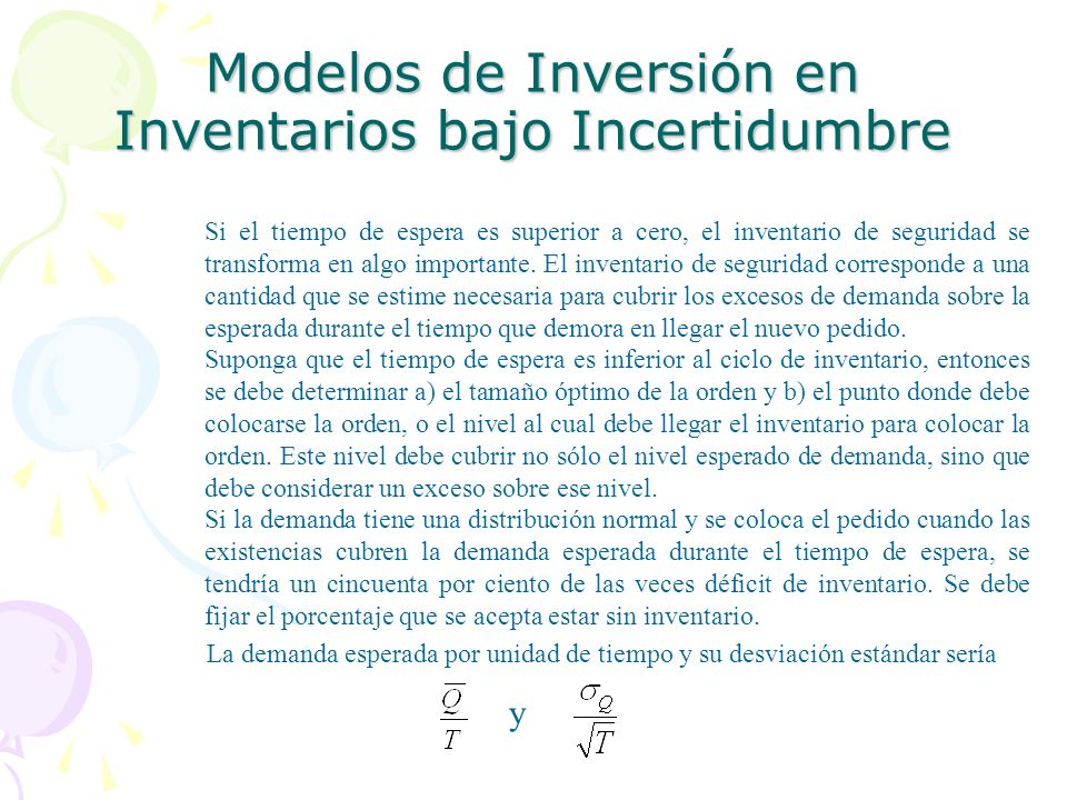 Modelos de Inversión en Inventarios bajo Incertidumbre