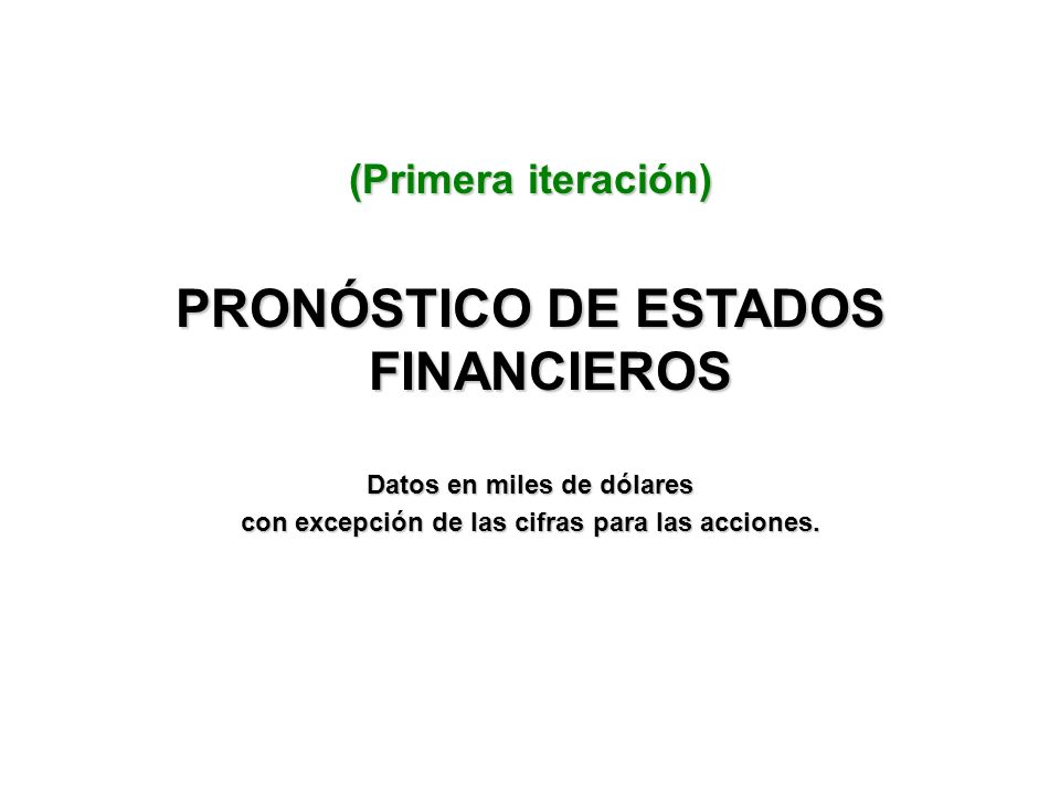 PRONÓSTICO DE ESTADOS FINANCIEROS