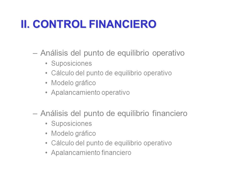 II. CONTROL FINANCIERO Análisis del punto de equilibrio operativo