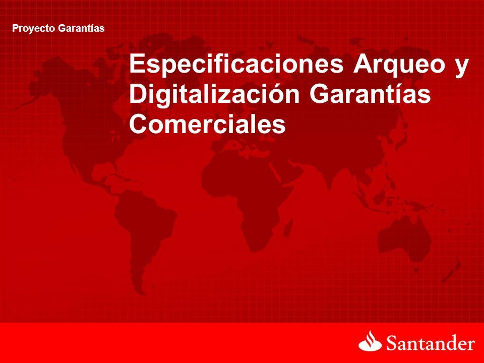 Especificaciones Arqueo y Digitalización Garantías Comerciales