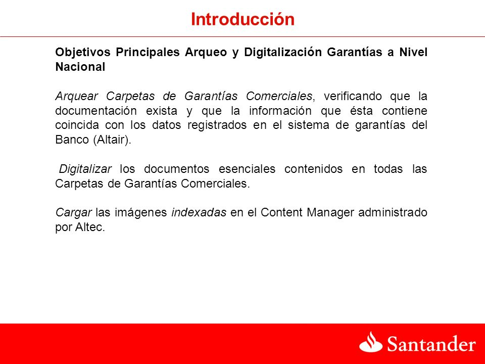 Introducción Objetivos Principales Arqueo y Digitalización Garantías a Nivel Nacional.