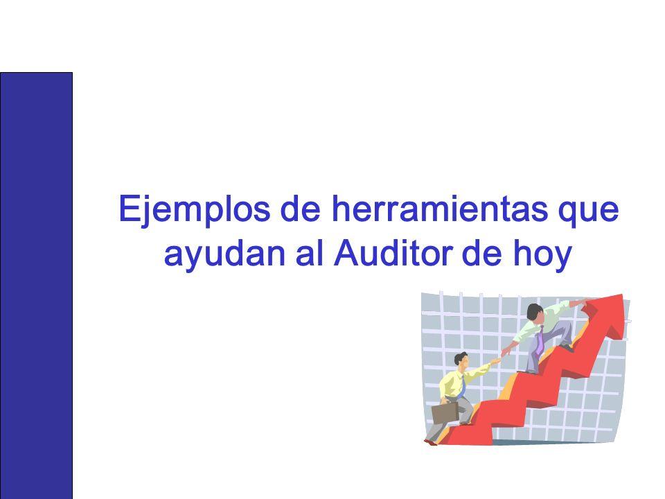 Ejemplos de herramientas que ayudan al Auditor de hoy