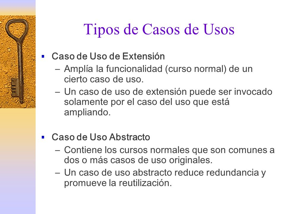 Tipos de Casos de Usos Caso de Uso de Extensión