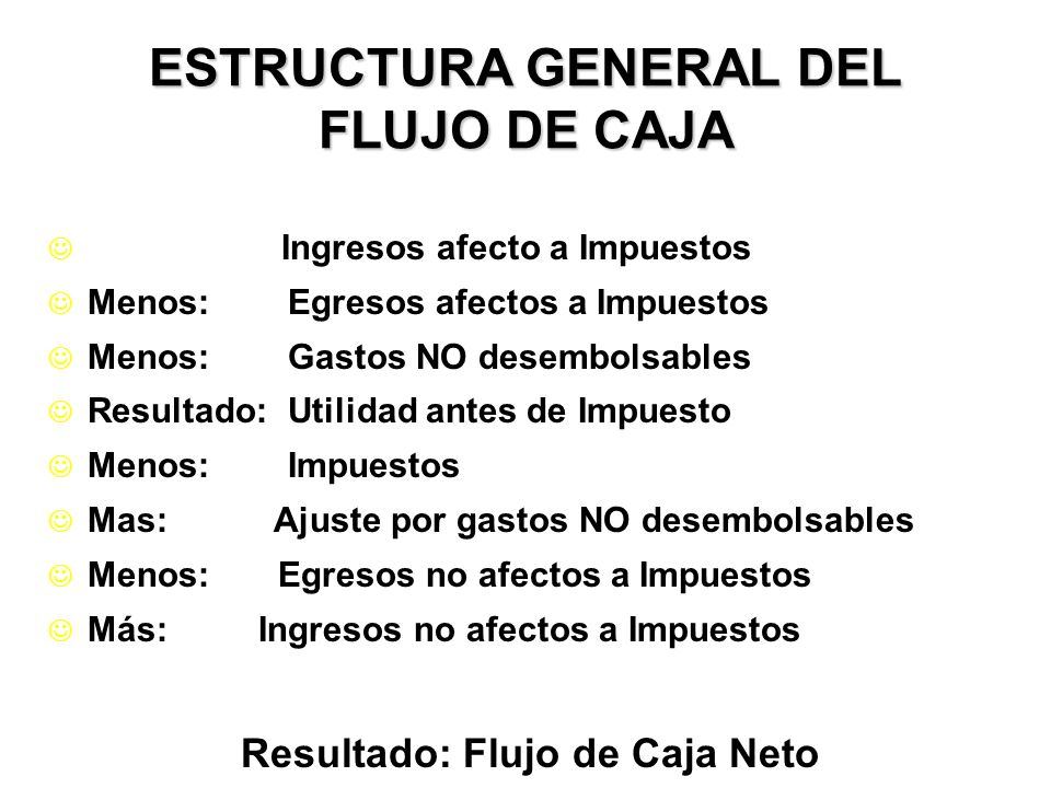 ESTRUCTURA GENERAL DEL FLUJO DE CAJA
